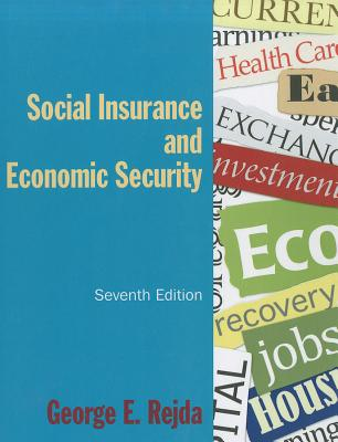 Social Insurance and Economic Security By Rejda, George E.